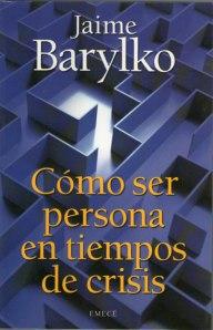 """Tapa del libro: """"Cómo ser persona en tiempos de crisis"""""""