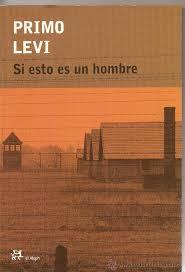 """""""Si esto es un hombre"""", Primo Levi"""