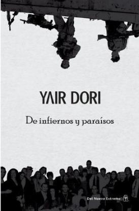 """Portada del libro """"De Infiernos y Paraísos""""."""